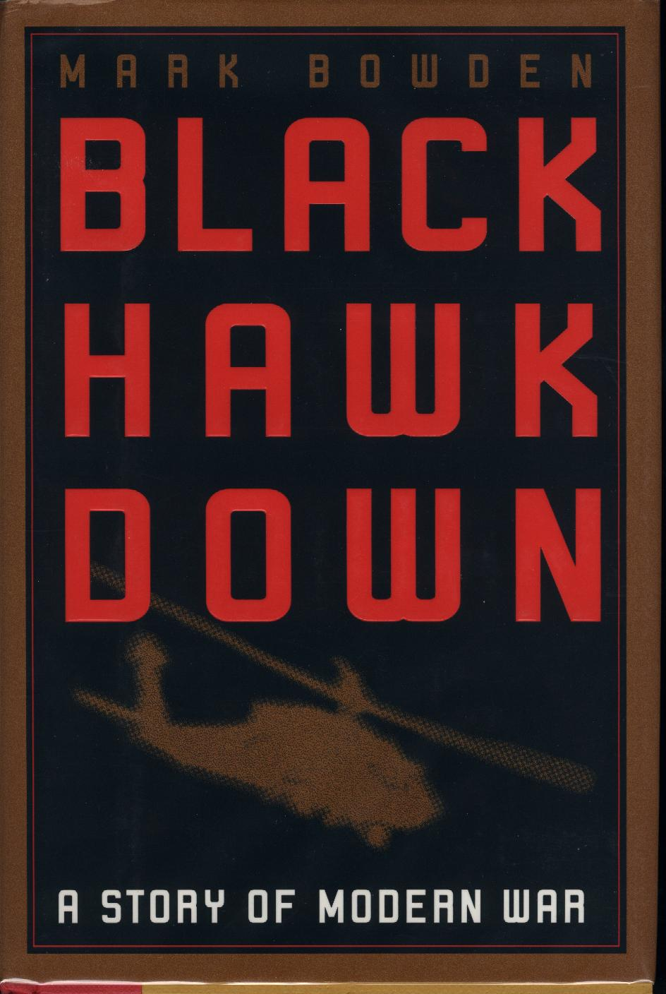 black hawk down book essay The novel begins on a train trip in which the narrator and a childhood friend, jim burden, share words about the past their conversation is a reminiscence about their small hometown of black hawk, nebraska, and a bohemian girl they both remember named Ántonia shimerda.